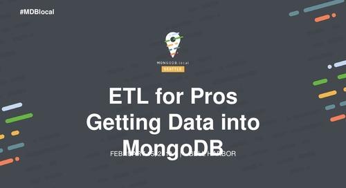ETL for Pros: Getting Data Into MongoDB