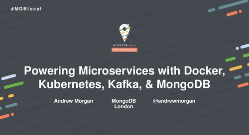 Powering Microservices with Docker, Kubernetes, Kafka, and MongoDB