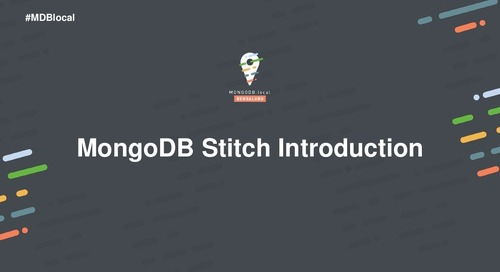 [MongoDB.local Bengaluru 2018] Introduction to MongoDB Stitch