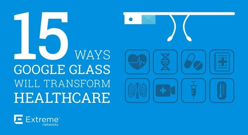 15 Ways Google Glass Will Transform Healthcare