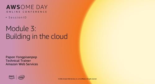 AWSome Day Online 2020_โมดูล 3: การวางระบบบน AWS Cloud