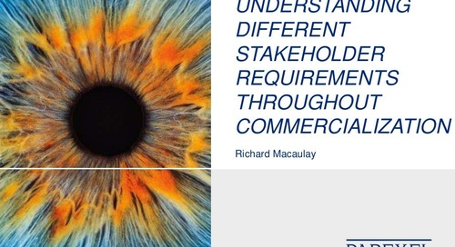 Understanding Different Stakeholder Requirements Throughout Commercialization