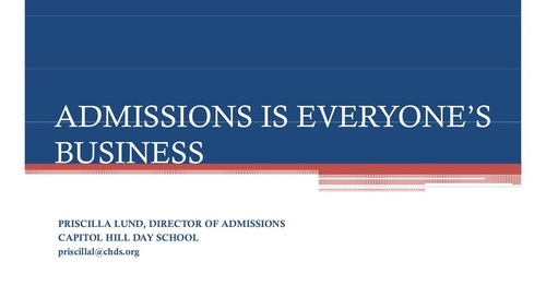 Admission is Everyone's Business!