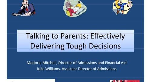 Talking to Parents: Effectively Delivering Tough Decisions