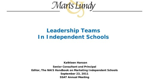 21st Century Independent Schools Require 21st Century Administrative Leadership