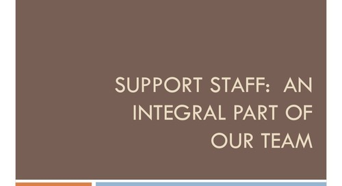 Support Staff: An Integral Part of our Team