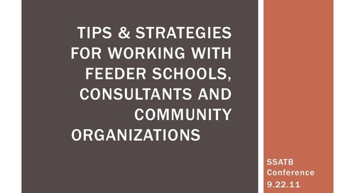Working with Feeder Schools, Educational Consultants & Community Organizations