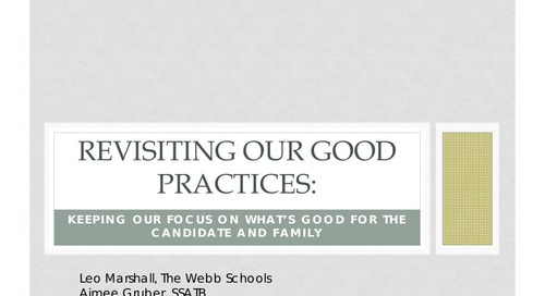Revisiting Our Good Practices: Keeping Our Focus on What's Good for the Candidate and Family