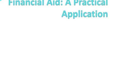 Financial Aid: Practical Application
