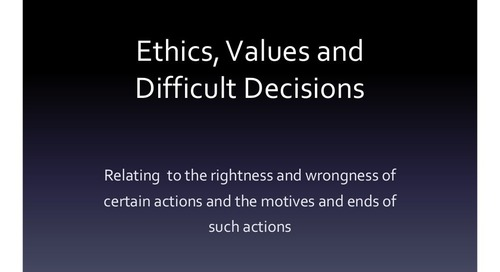 When Ethics & Hard Decision Making Collide - 2014