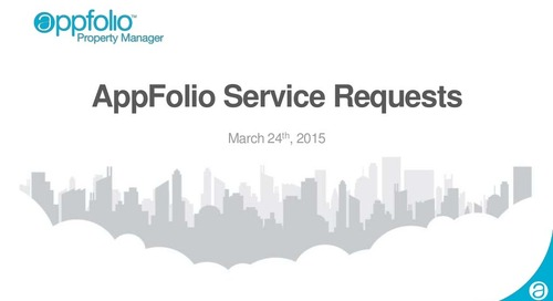AppFolio Service Requests Webinar Slides