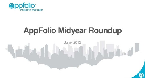 Recorded Webinar: AppFolio Mid-Year Feature Roundup