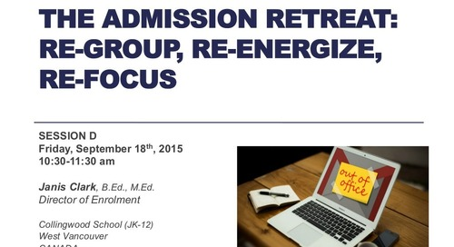 The Admission Retreat: Re-Group, Re-Energize, Re-Focus