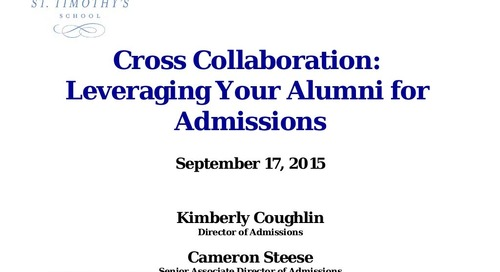 Cross-Collaboration: Leveraging your Alumni for Admission