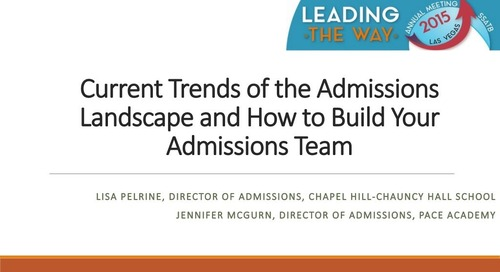 Current Trends and How to Build Your Admission Team