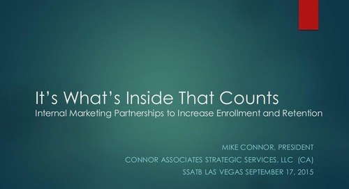 It's What's Inside that Counts: Internal Marketing Partnerships to Increase Enrollment and Retention