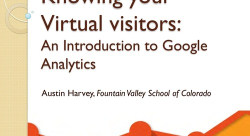 Knowing Your Virtual Visitors: An Introduction to Google Analytics