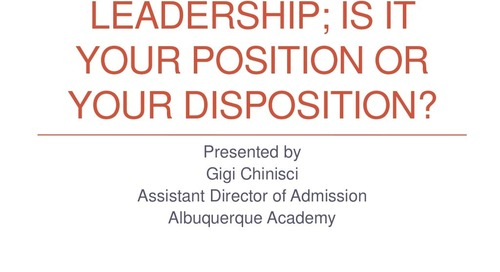 Leadership: Is It from Your Position or Your Disposition?
