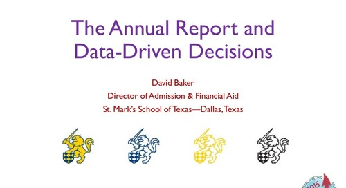 The Annual Admission Report and Data-Driven Decisions