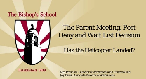 The Parent Meeting (Post-Deny and Wait List Decisions): Has the Helicopter Landed?