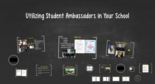 Utilizing Student Ambassadors to Showcase Your School