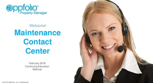 AppFolio Maintenance Contact Center (Customer Webinar Slides)