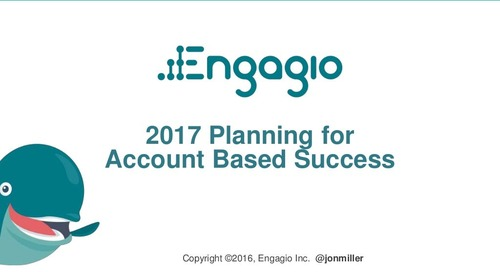 2017 Planning for Account Based Success  |  Engagio & Skytap
