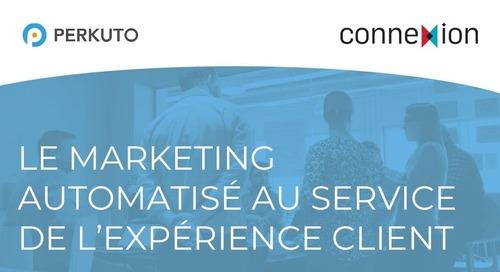 Connexion - Marketing Automatisé au service de l'Expérience Client