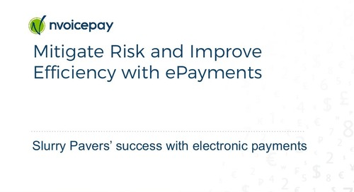 Mitigate Risk and Improve Efficiency with ePayments