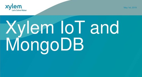 MongoDB.local Atlanta: MongoDB @ Sensus: Xylem IoT and MongoDB