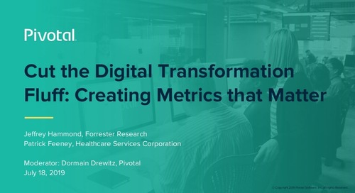 Cut the Digital Transformation Fluff: Creating Metrics That Matter