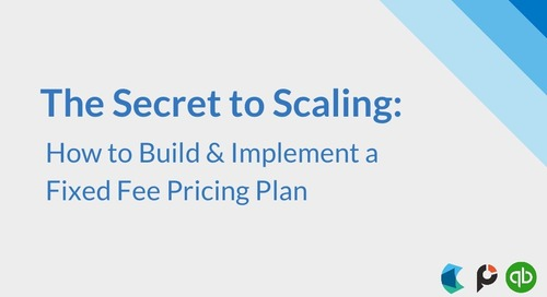 The Secret to Scaling: How to Build & Implement a Fixed Fee Pricing Plan