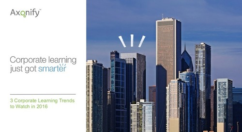 Webinar Slides: 3 Corporate Learning Trends to Watch in 2016