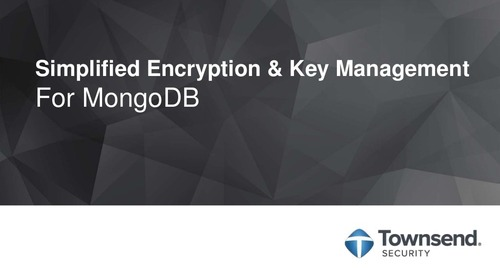 MongoDB.local DC 2018: Simplified Encryption & Key Management for MongoDB