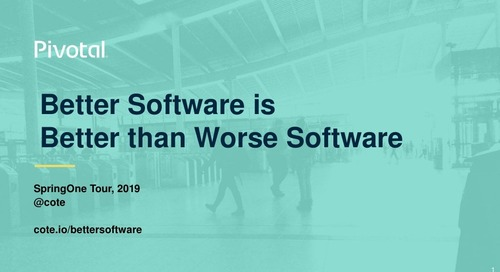 Better Software is Better than Worse Software - Michael Coté (Johannesburg 2019)