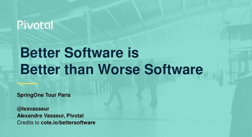Better Software is Better than Worse Software - Alexandre Vasseur