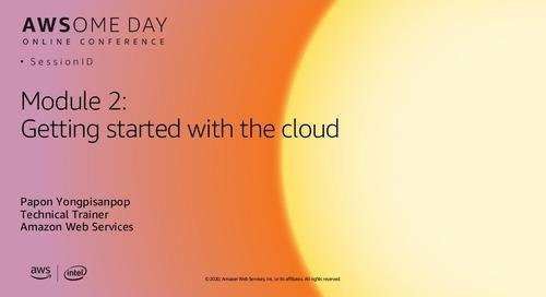 AWSome Day Online 2020_โมดูล 2: เริ่มต้นใช้งานบน AWS Cloud