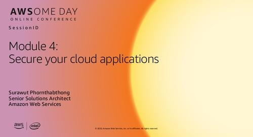 AWSome Day Online 2020_โมดูล 4: การรักษาความปลอดภัยแอปพลิเคชันบนระบบคลาวด์ของคุณ