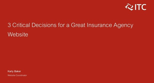 3 Critical Decisions for a Great Insurance Agency Website