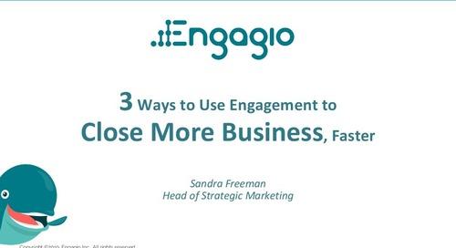 [Webinar] Three Ways to Use Engagement Data to Close More Business | Slides