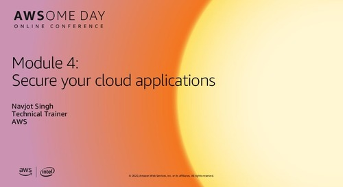 AWSome Day Online 2020_Module 4: Secure your cloud applications