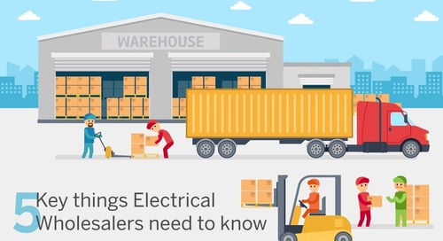 Five Key Things Electrical Wholesalers Need to Know