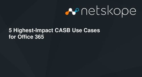 5 Highest-Impact CASB Use Cases - Office 365
