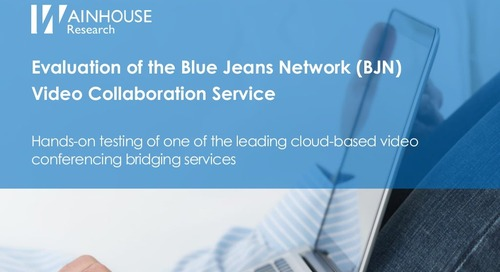 Evaluation of BlueJeans Network by Wainhouse Research