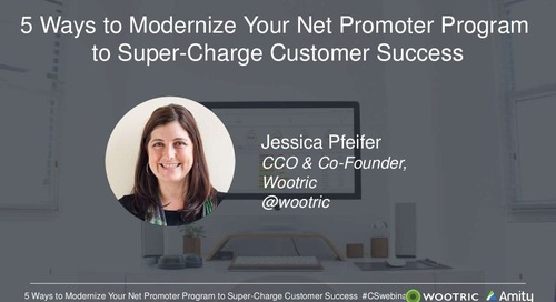 5 Ways to Modernize Your Net Promoter Program Webinar Slides