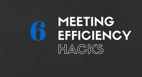 6 Meeting Efficiency Hacks