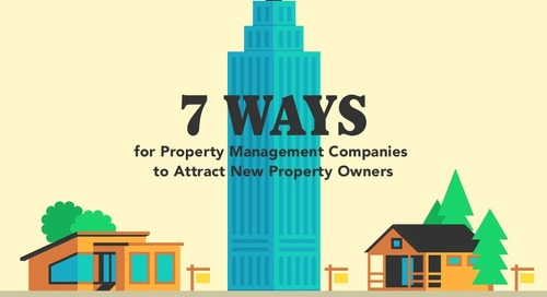 7 Ways Property Management Companies Can Attract New Property Owners