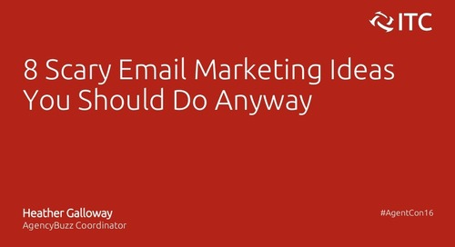 8 Scary Email Marketing Ideas You Should Do Anyway - Heather Galloway