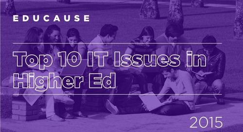 The Top 10 IT Issues in Higher Ed