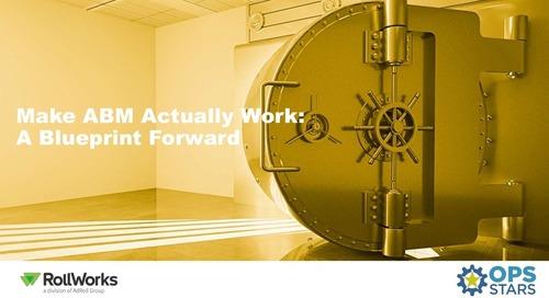 Make ABM Actually Work: A Blueprint Forward